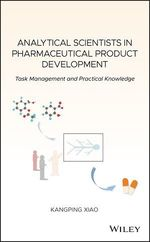 Analytical Scientists in Pharmaceutical Product Development  - Kangping Xiao