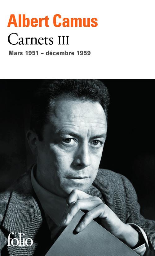 Carnets t.3 ; mars 1951 - décembre 1959