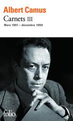 Vente Livre Numérique : Carnets (Tome 3) - mars 1951 - décembre 1959  - Albert Camus
