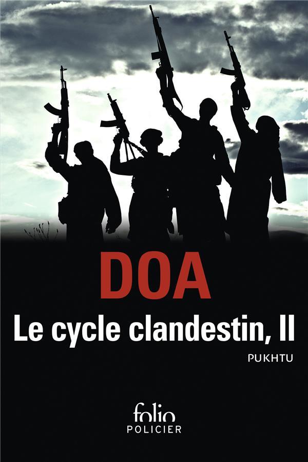 Le cycle clandestin t.2 ; Pukhtu primo ; Pukhtu secundo
