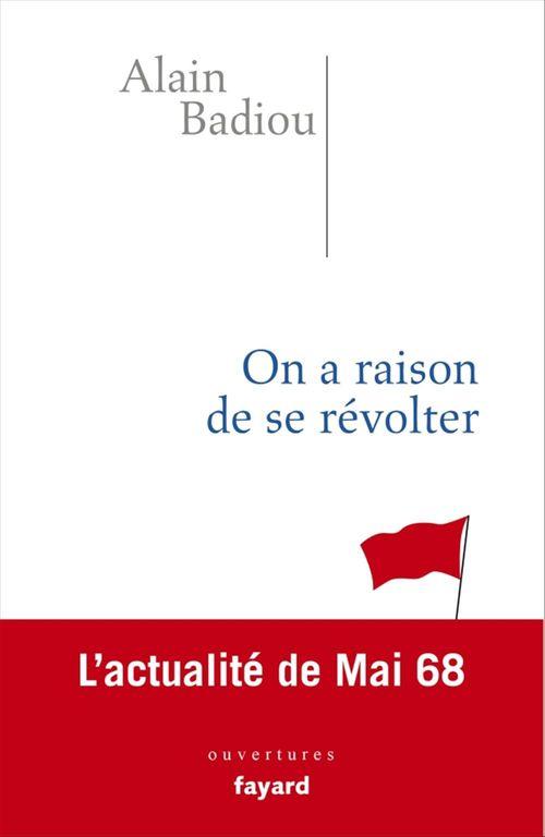 On a raison de se révolter ; l'actualité de mai 68