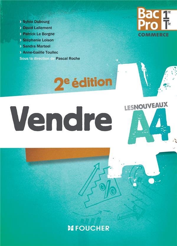 LES NOUVEAUX A4 ; vendre ; 1ère, terminale ; bac pro (2e édition)