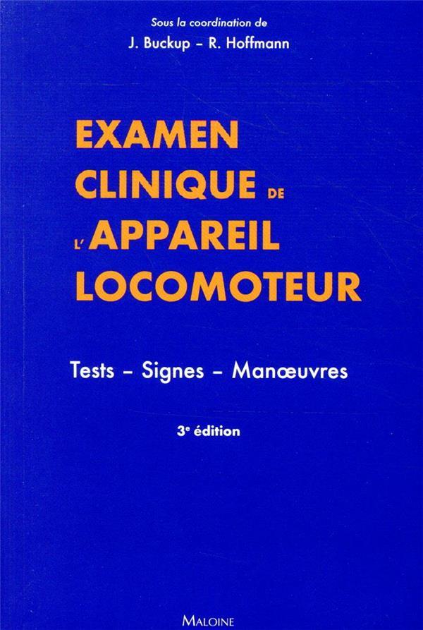 Examen clinique de l'appareil locomoteur ; tests, signes, manoeuvres (3e édition)