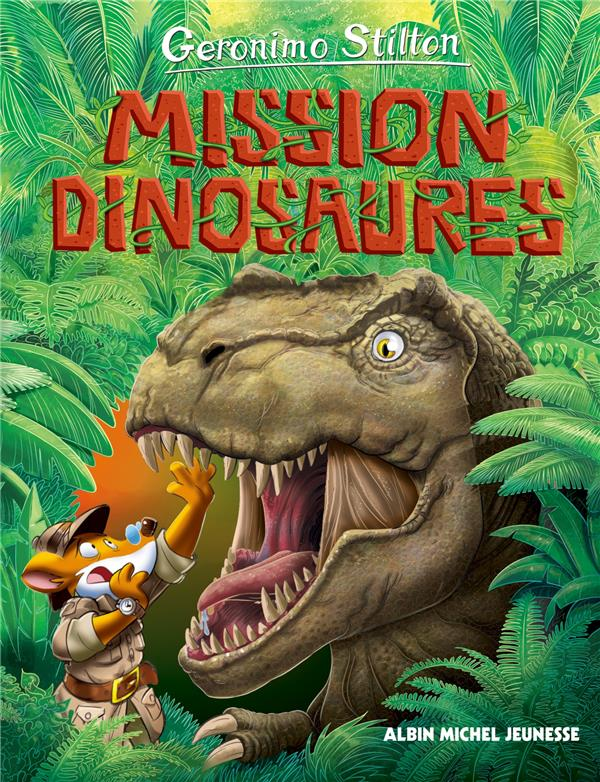 Le Voyage Dans Le Temps T.10 ; Mission Dinosaures