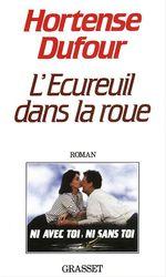 Vente EBooks : L'écureuil dans la roue  - Hortense Dufour