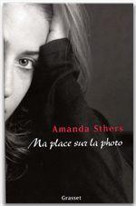 Vente Livre Numérique : Ma place sur la photo  - Amanda Sthers
