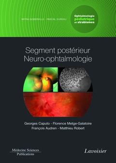 Ophtalmologie pédiatrique et strabismes t.3 ; segment postérieur neuro-ophtalmologie