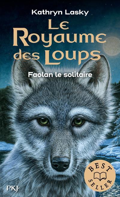 le royaume des loups t.1 ; Faolan le solitaire