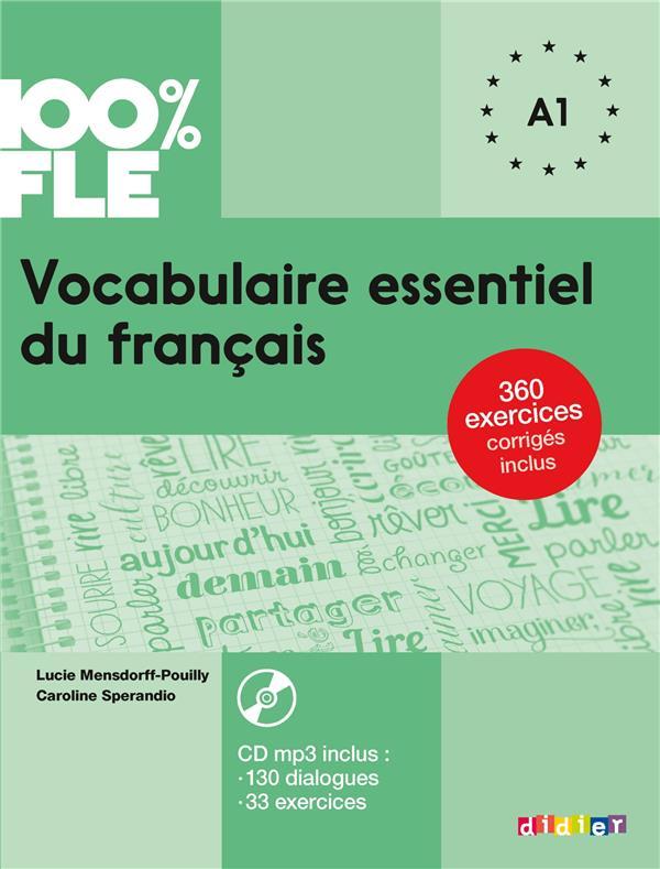100% FLE ; vocabulaire essentiel du français ; niveau A1 (édition 2018)