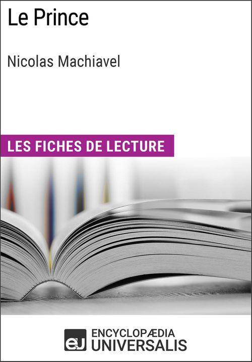 Le Prince de Machiavel  - Encyclopaedia Universalis  - Encyclopædia Universalis