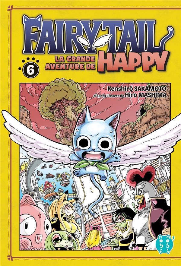 Fairy Tail - la grande aventure de Happy t.6