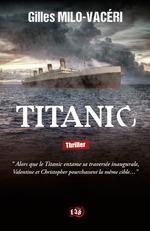 Titanic  - Gilles Milo-Vacéri
