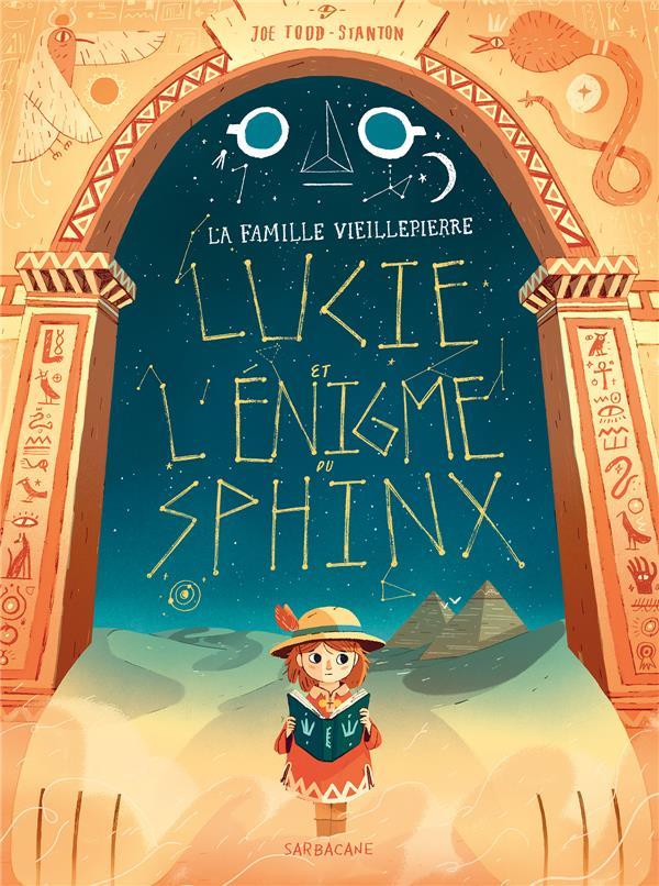 La famille Vieillepierre ; Lucie et l'énigme du sphinx