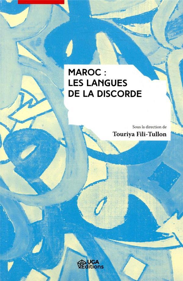 Maroc, les langues de la discorde