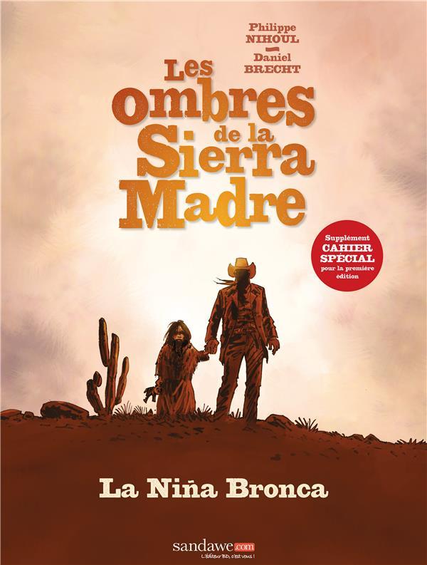 Les ombres de la Sierra Madre t.1 ; la Niña Bronca