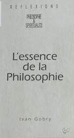 Vente Livre Numérique : L'Essence de la philosophie  - Ivan Gobry