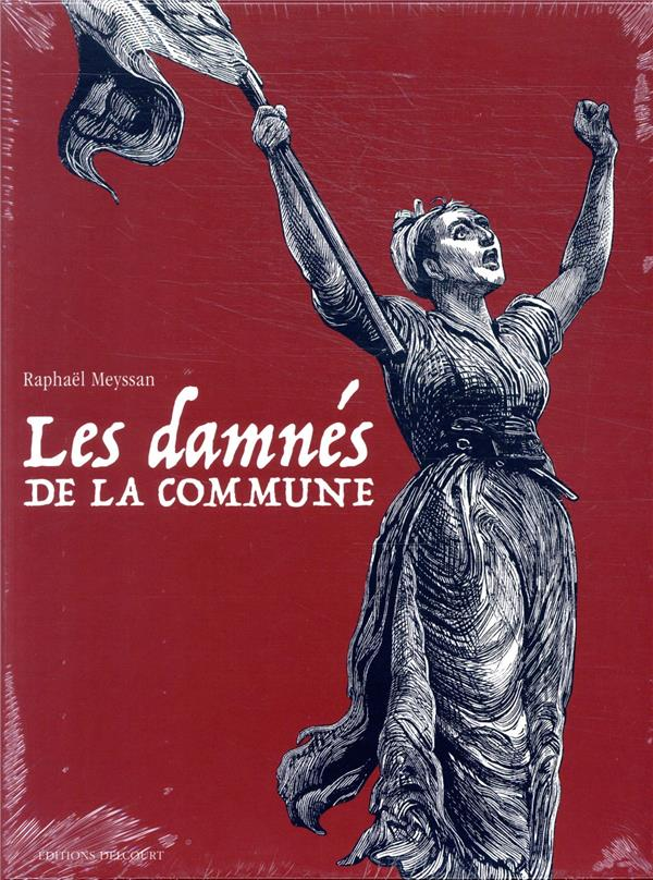 Les damnés de la Commune ; COFFRET T.1 A T.3