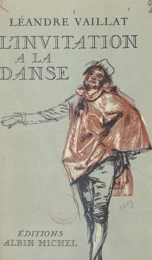 L'invitation à la danse  - Léandre Vaillat