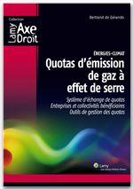 énergies-climat ; quotas d'émision de gaz à effet de serre ; système d'échange de quotas ; entreprises et collectivités bénéficiaires ; outils de gestions des quotas