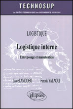 Logistique Interne ; Entreposage Et Manutention