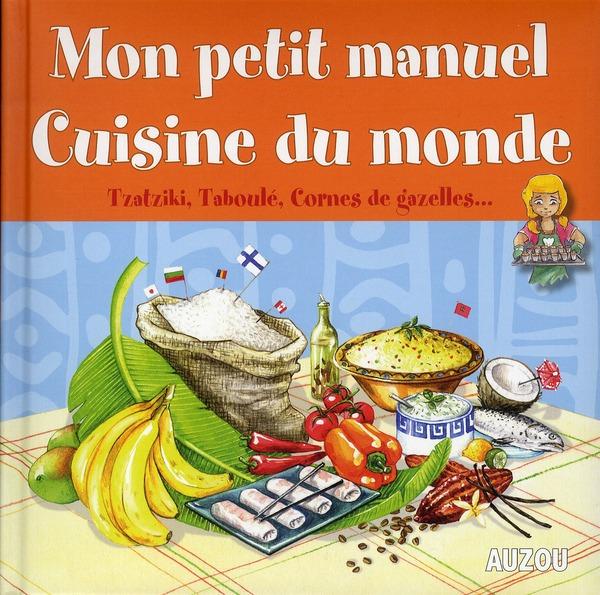 Mon Petit Manuel  Cuisine Du Monde