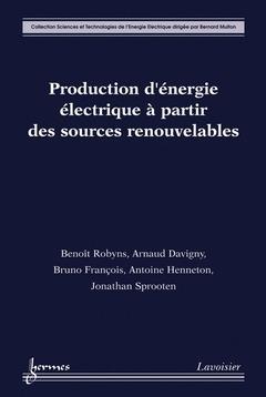 Production d'energie electrique a partir des sources renouvelables coll sciences et technologies de