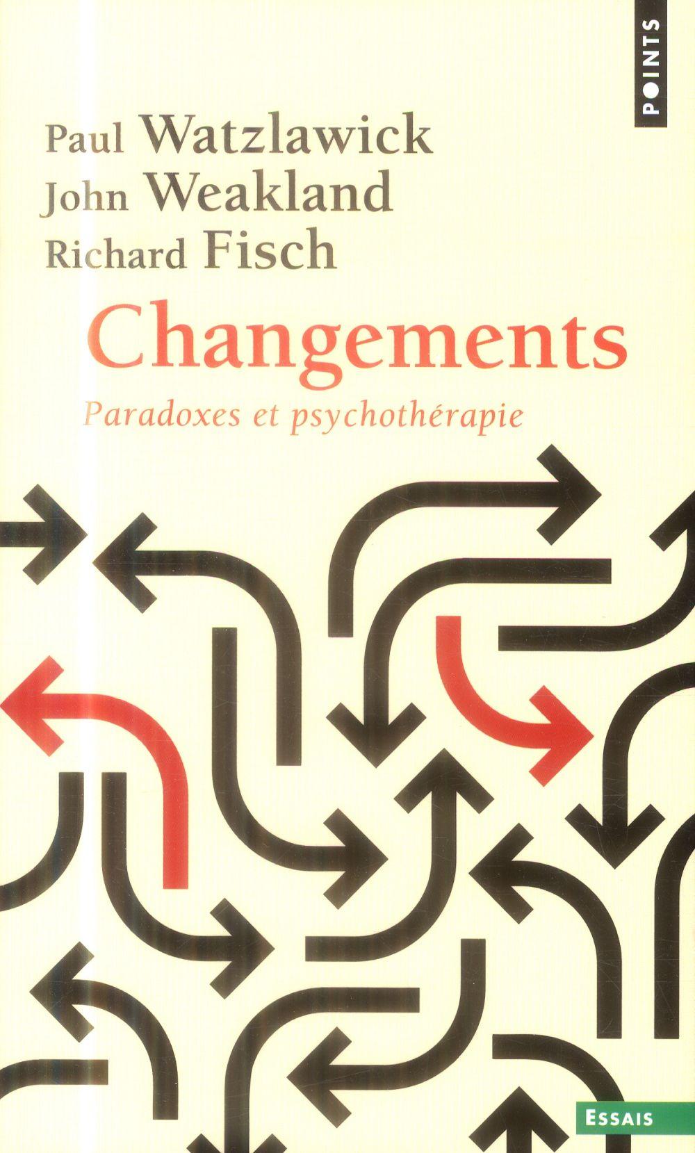 Changements ; paradoxes et psychothérapie