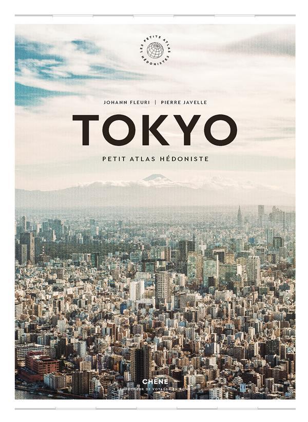 Tokyo ; petit atlas hédoniste