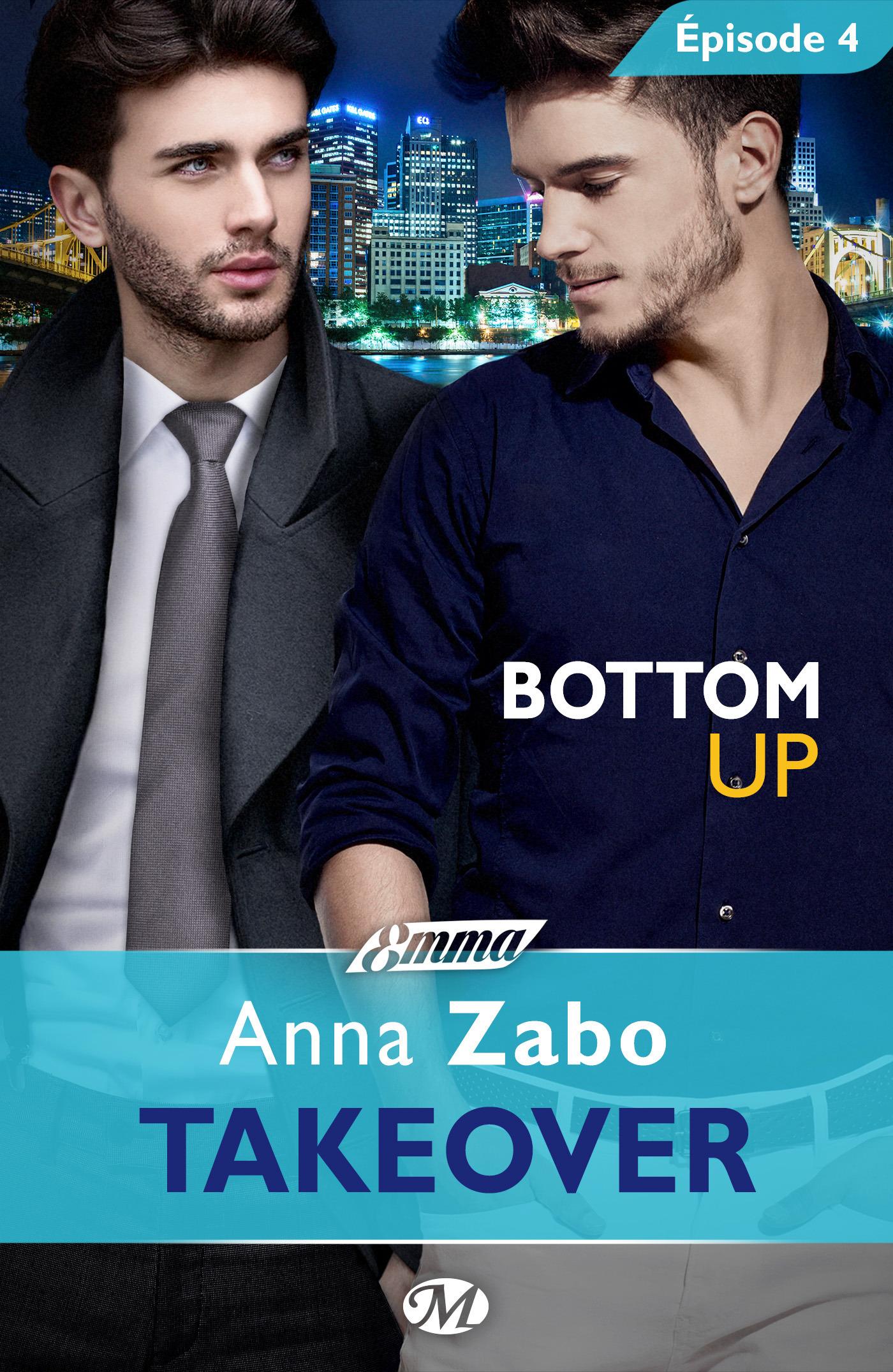 Bottom Up - Takeover - Épisode 4