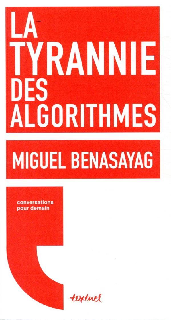 La tyrannie des algorithmes