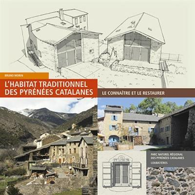L'habitat du parc naturel régional des Pyrenées catalanes