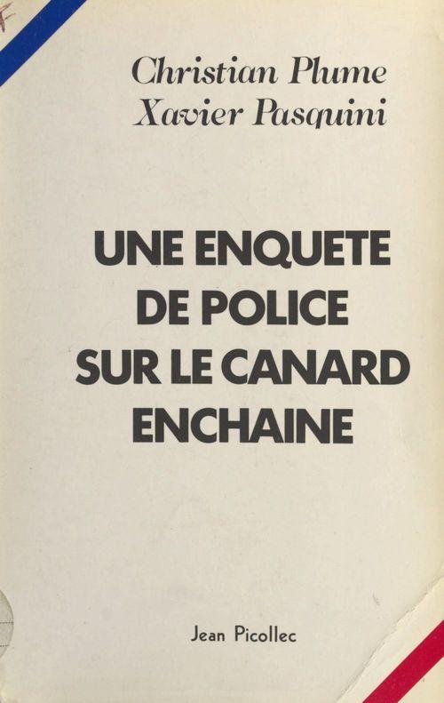 Une enquête de police sur Le Canard Enchaîné
