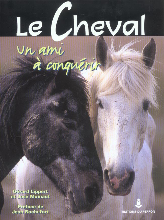 Le cheval un ami a conquerir