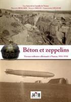 Béton et zeppelins ; travaux militaires allemands à Namur ; 1914-1918