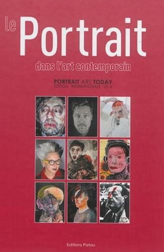 Le portrait dans l'art contemporain ; portrait art today