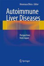 Autoimmune Liver Diseases  - Hiromasa Ohira