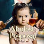 Vente AudioBook : A Modest Proposal  - Jonathan Swift