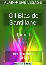 Histoire de Gil Blas de Santillane 1  - Alain-René Lesage