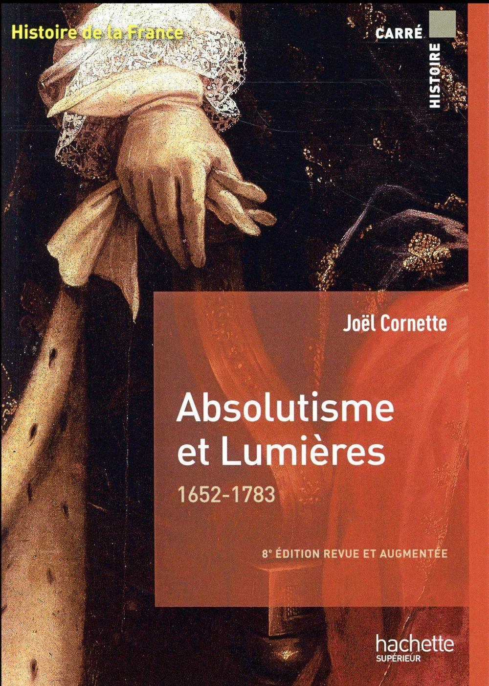 Absolutisme et lumières ; 1652-1783