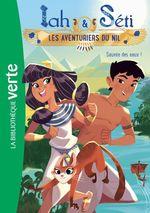 Vente Livre Numérique : Iah et Séti, les aventuriers du Nil 01 - Sauvée des eaux !  - Christine Féret-Fleury