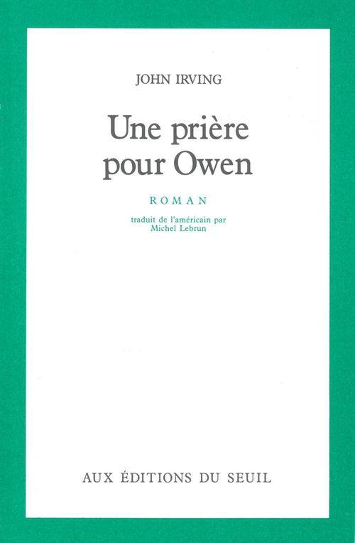 Une priere pour owen