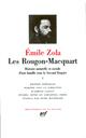 LES ROUGON-MACQUART, HISTOIRE NATURELLE ET SOCIALE D'UNE FAMILLE SOUS LE SECOND EMPIRE T.1