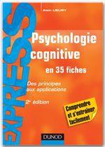 Psychologie cognitive ; des principes aux applications (2e édition)