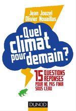 Vente EBooks : Quel climat pour demain ?  - Jean JOUZEL - Olivier NOUAILLAS