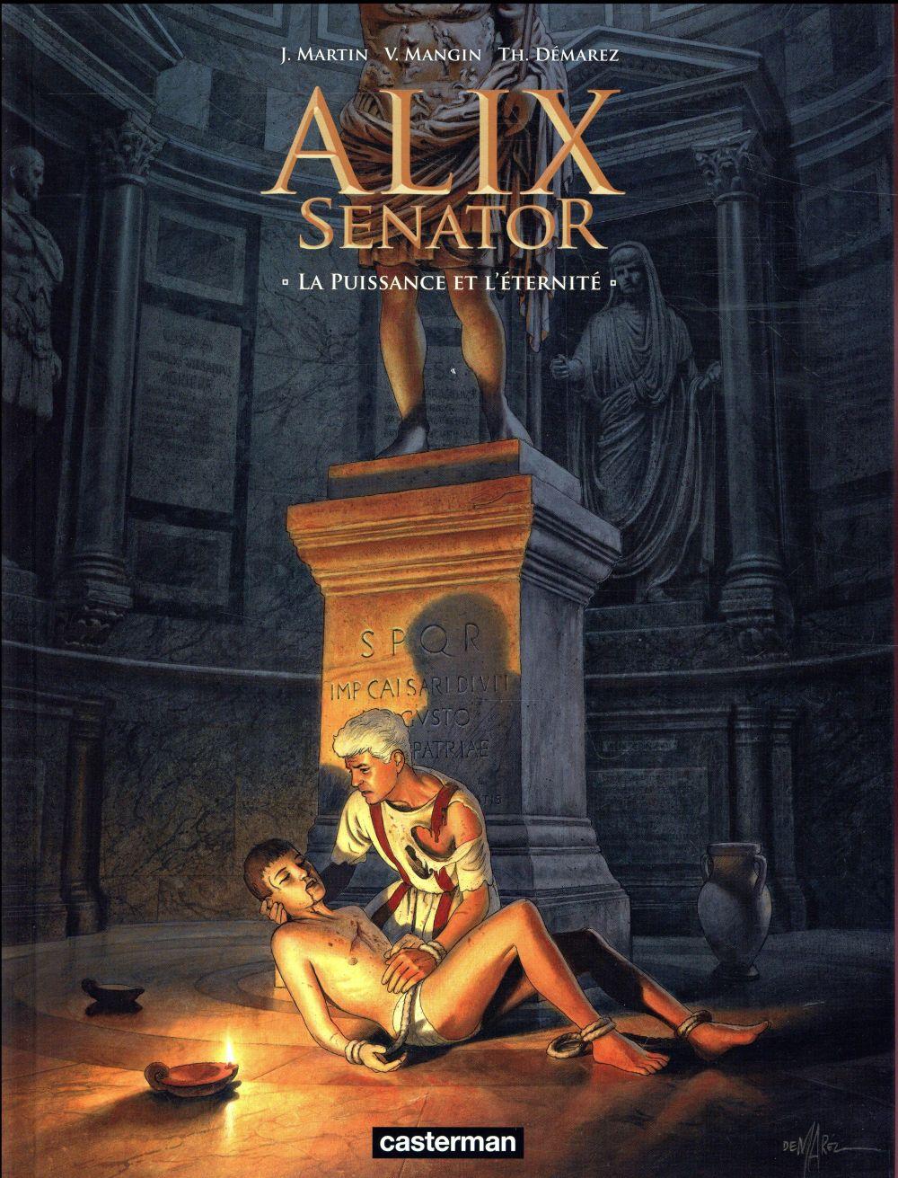 Alix Senator T.7 ; la puissance et l'éternité