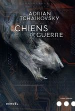 Vente EBooks : Chiens de guerre  - Adrian Tchaikovsky