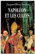 Vente Livre Numérique : Napoléon et les cultes  - Jacques-Olivier Boudon