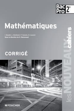 les nouveaux cahiers ; mathématiques ; 2nde Bac Pro corrigé