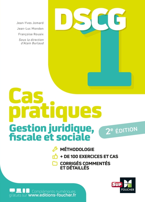 DSCG 1 : gestion juridique fiscale et sociale ; cas pratiques (édition 2021)