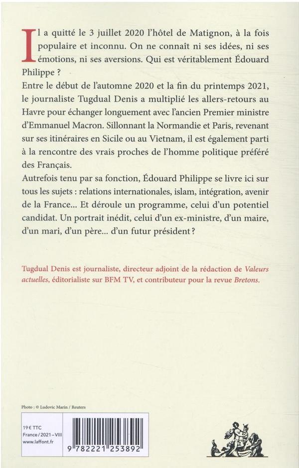 La vérité sur Edouard Philippe